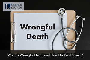 What Is Wrongful Death and How Do You Prove It?