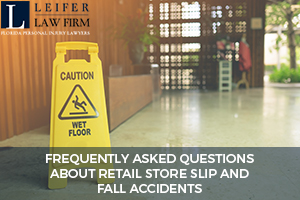 Frequently Asked Questions About Retail Store Slip and Fall Accidents