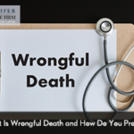 What-Is-Wrongful-Death-and-How-Do-You-Prove-It-300x200